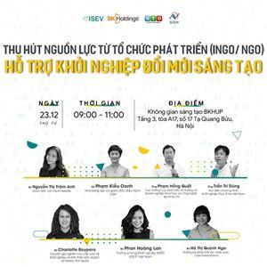 """Hội thảo """"Thu hút nguồn lực từ tổ chức phát triển (INGO/ NGO) hỗ trợ khởi nghiệp đổi mới sáng tạo"""""""