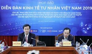 Diễn đàn kinh tế tư nhân Việt Nam thu hút 2.500 doanh nghiệp tham dự
