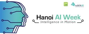 Hanoi AI Week 2019 - Tuần lễ Trí tuệ nhân tạo lần đầu tiên tại Việt Nam