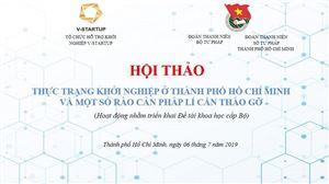 Tòa đàm: Thực trạng Khởi nghiệp ở Thành phố Hồ Chí Minh và một số rào cản pháp lý cần tháo gỡ