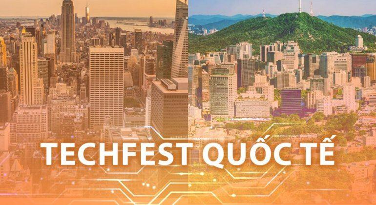 TECHFEST VIETNAM 2019 tại Hoa Kỳ và Hàn Quốc: Đưa Startup Việt ra thế giới