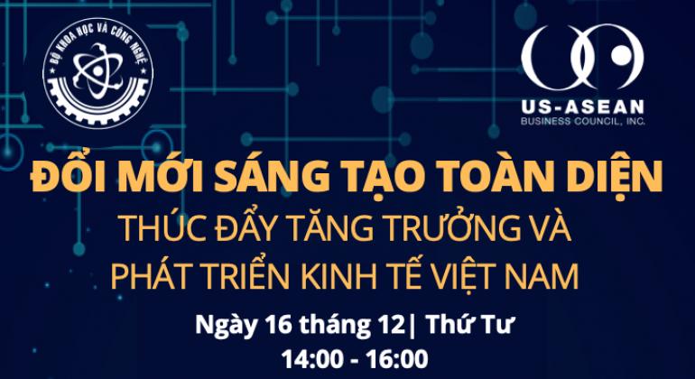 """Tọa đàm trực tuyến """"Đổi mới sáng tạo toàn diện để thúc đẩy tăng trưởng và phát triển kinh tế Việt Nam"""""""